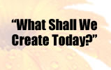 Subscribe to What Shall We Create Today?