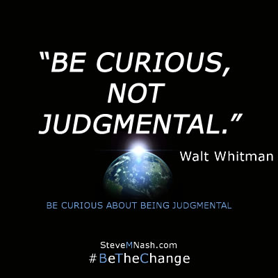 """daily inspirational quotes image - Walt Whitman quote: """"Be curious, not judgemental"""""""