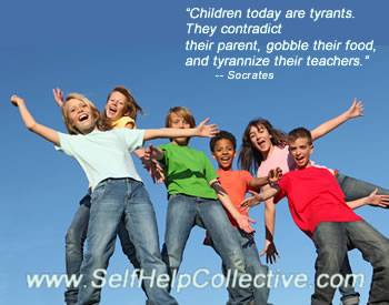 Inspirational Quotes Children Image (Socrates quote... Children today are tyrants. They contradict their parent, gobble their food, and tyrannize their teachers