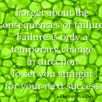 Overcoming fears quotation by Dennis Waitley